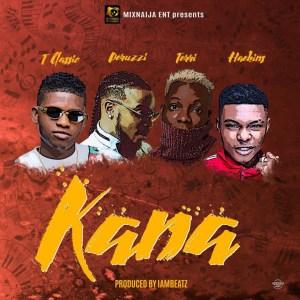 T Classic - Kana ft. Peruzzi, Terri, Haekins